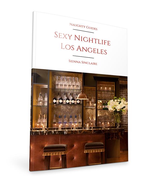 Sexy Nightlife Los Angeles | Naughty LA