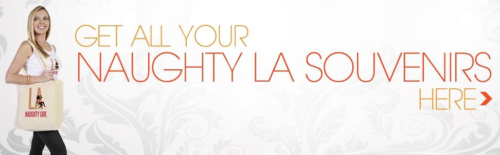 Naughty Travel Souvenirs Los Angeles | Naughty LA